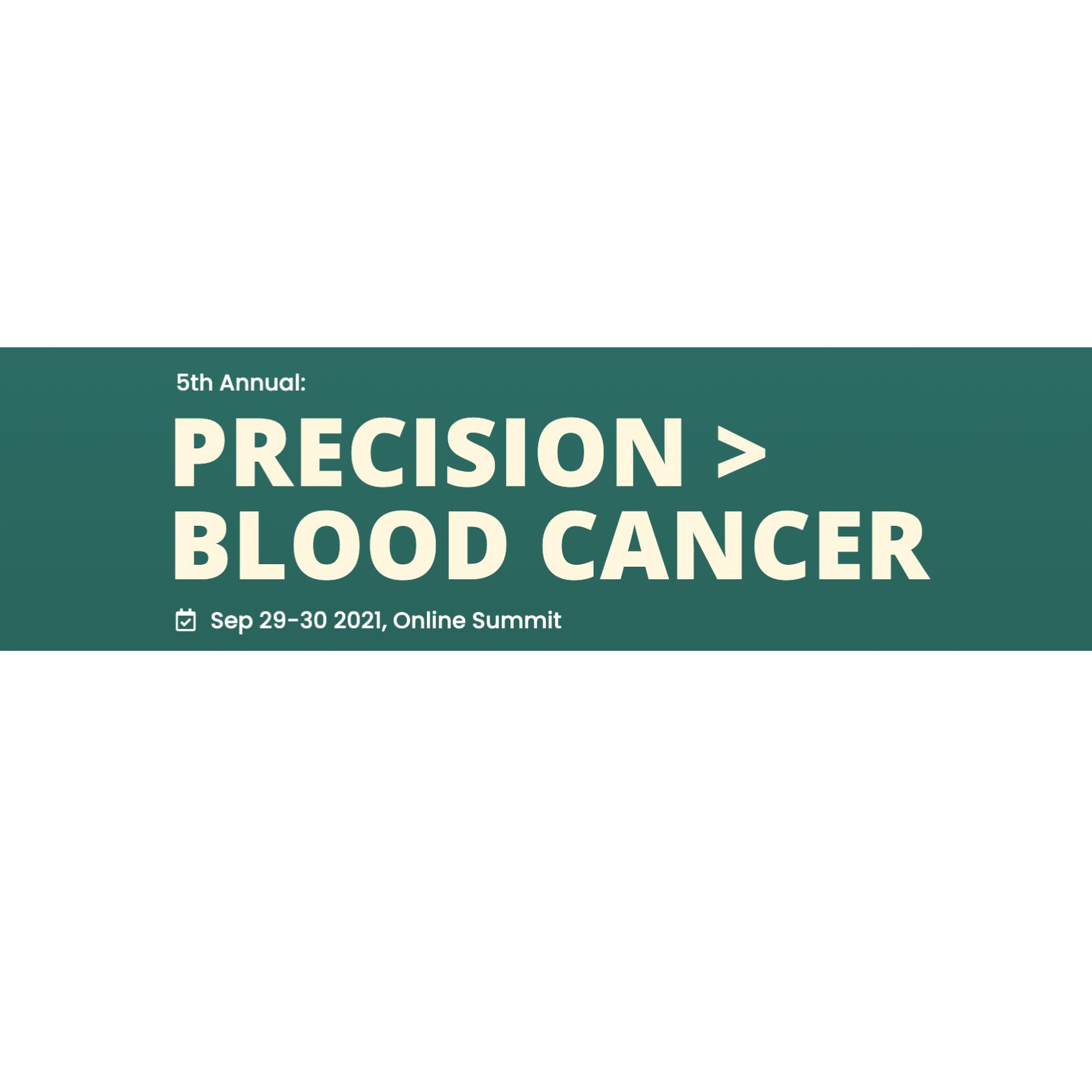 Precision Blood Cancer Summit 2021